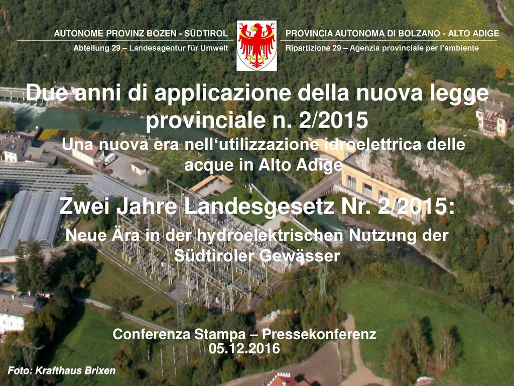 Due anni di applicazione della nuova legge provinciale n. 2/2015