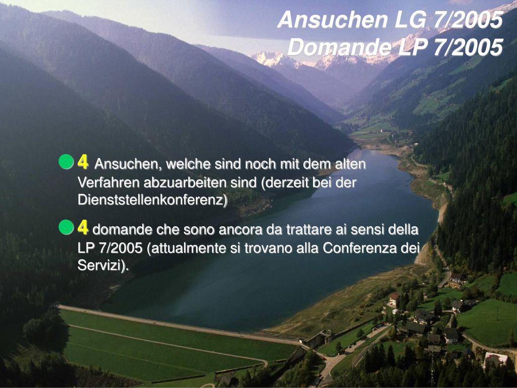 Ansuchen LG 7/2005 Domande LP 7/2005