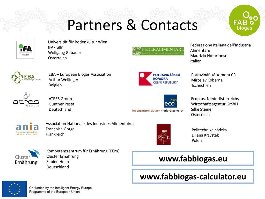 Partners & Contacts www.fabbiogas.eu www.fabbiogas-calculator.eu