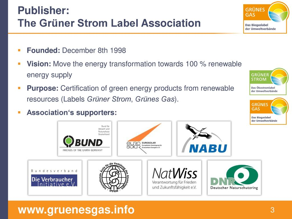 The Publisher The Grünes Gas-Label. Guarantees and environmental benefits.