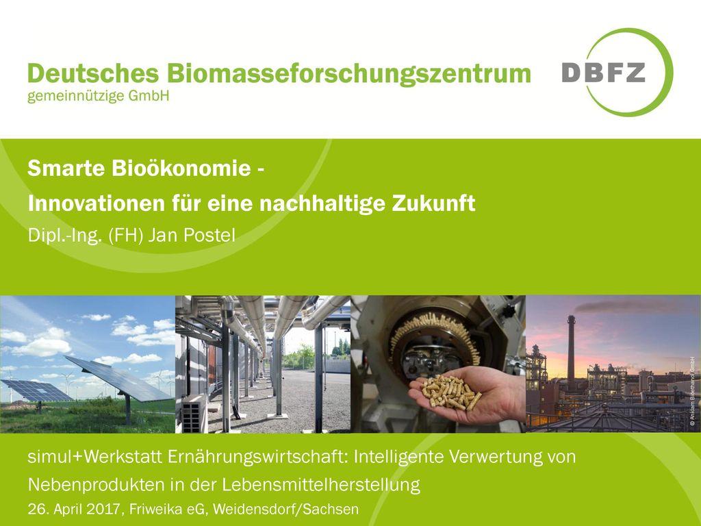 Smarte Bioökonomie - Innovationen für eine nachhaltige Zukunft Dipl