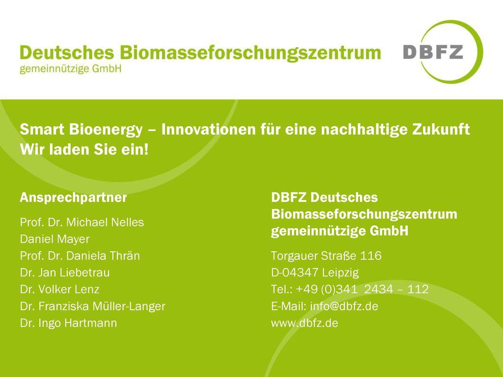 Smart Bioenergy – Innovationen für eine nachhaltige Zukunft Wir laden Sie ein!