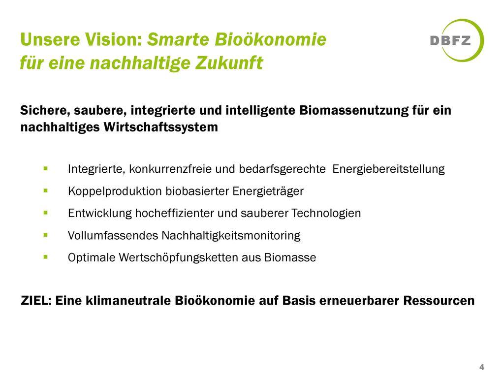 Unsere Vision: Smarte Bioökonomie für eine nachhaltige Zukunft