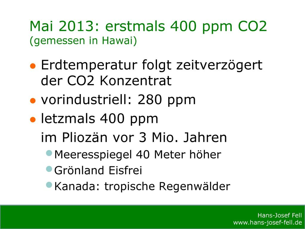 Mai 2013: erstmals 400 ppm CO2 (gemessen in Hawai)
