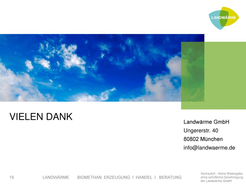 Vielen DANK Landwärme GmbH Ungererstr. 40 80802 München