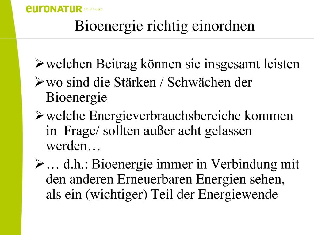 Bioenergie richtig einordnen