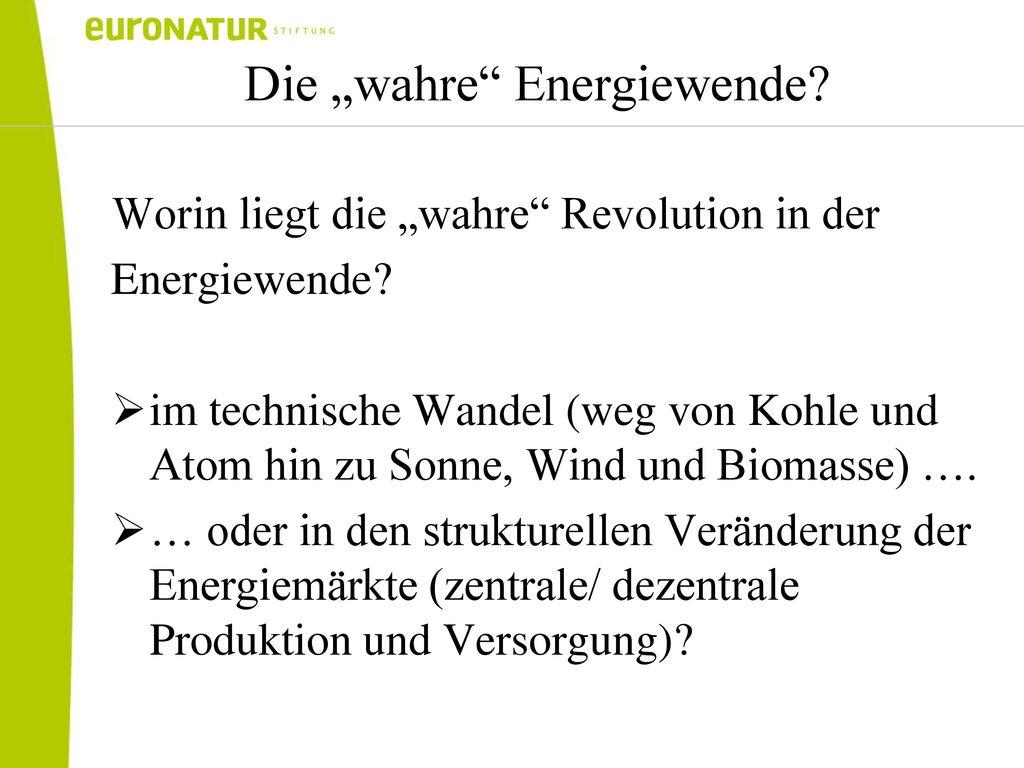 """Die """"wahre Energiewende"""