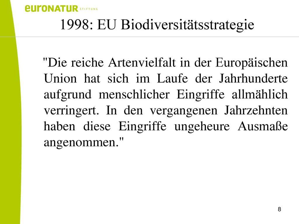 1998: EU Biodiversitätsstrategie