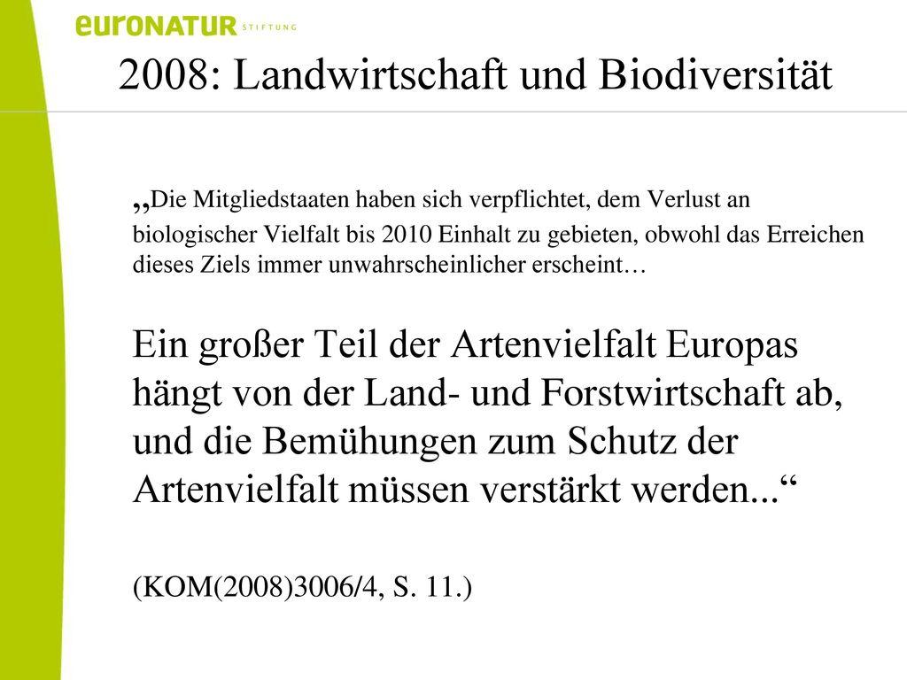 2008: Landwirtschaft und Biodiversität