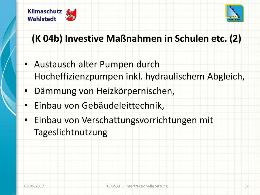 (K 04b) Investive Maßnahmen in Schulen etc. (2)