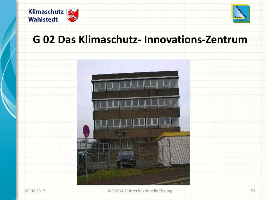 G 02 Das Klimaschutz- Innovations-Zentrum