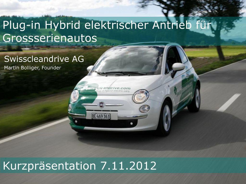 Plug-in Hybrid elektrischer Antrieb für Grossserienautos
