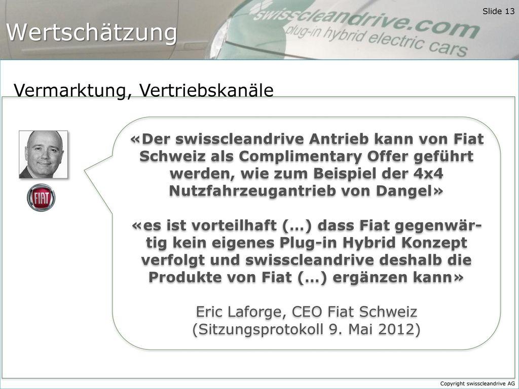 Eric Laforge, CEO Fiat Schweiz (Sitzungsprotokoll 9. Mai 2012)