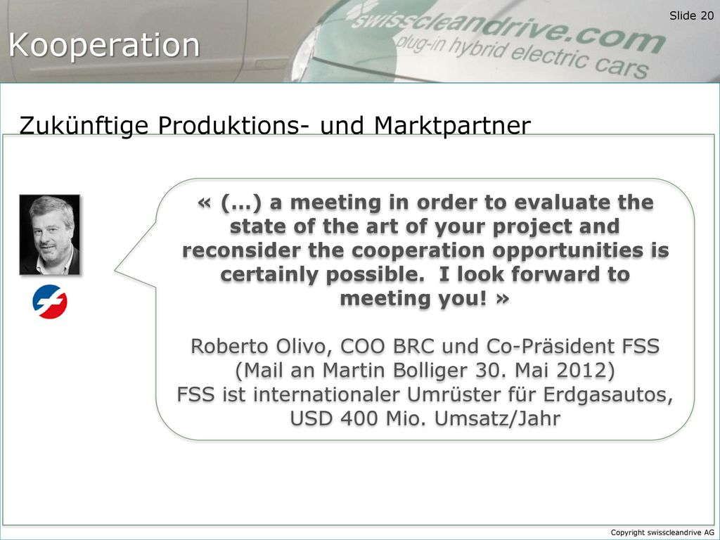 Kooperation Zukünftige Produktions- und Marktpartner