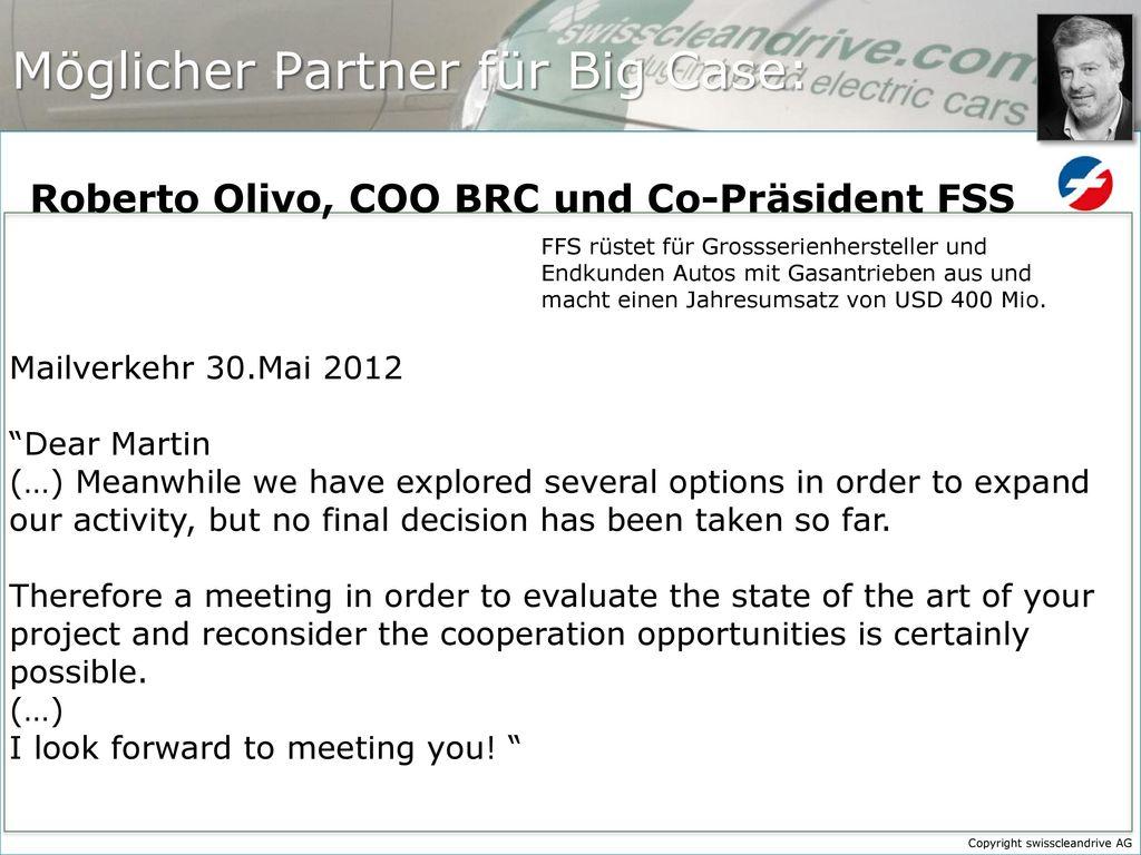 Möglicher Partner für Big Case: