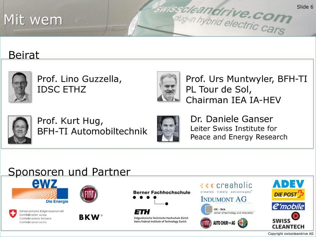 Mit wem Beirat Sponsoren und Partner Prof. Lino Guzzella, IDSC ETHZ