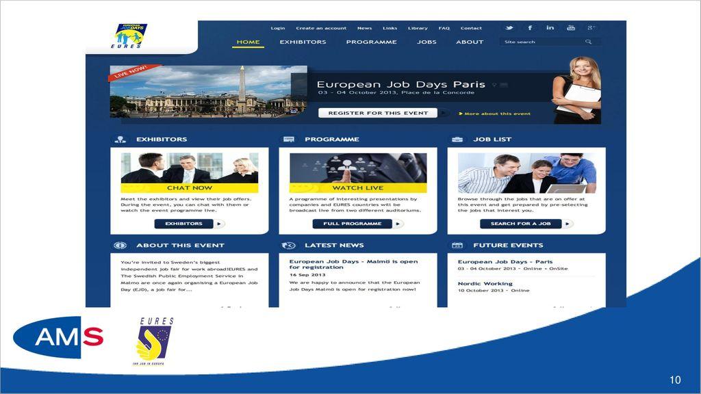 Nützliche Infos zu Mitnahme von Arbeitslosengeldleistungen ins Ausland www.ams.at bzw. bei Ihrer/Ihrem AMS-BeraterIn.