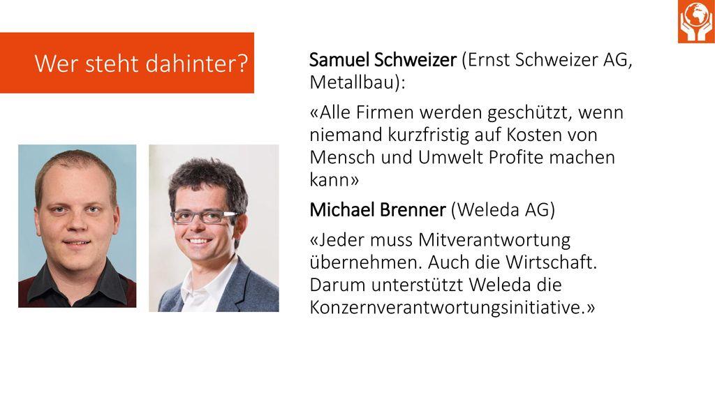 Wer steht dahinter Samuel Schweizer (Ernst Schweizer AG, Metallbau):