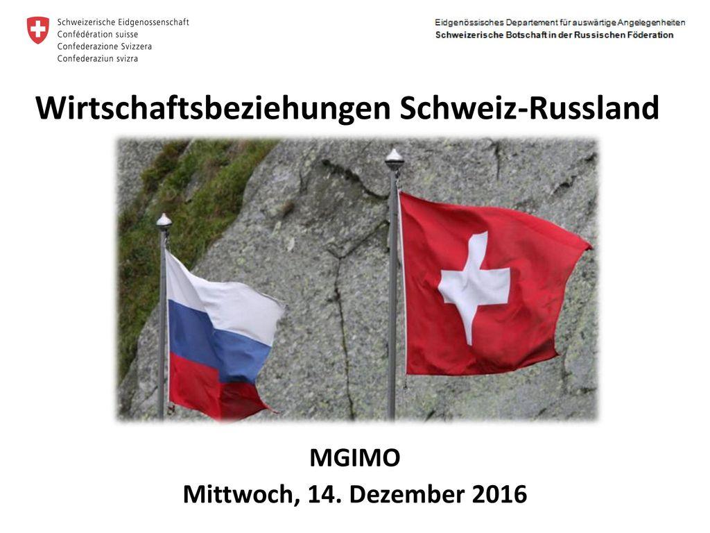 Wirtschaftsbeziehungen Schweiz-Russland