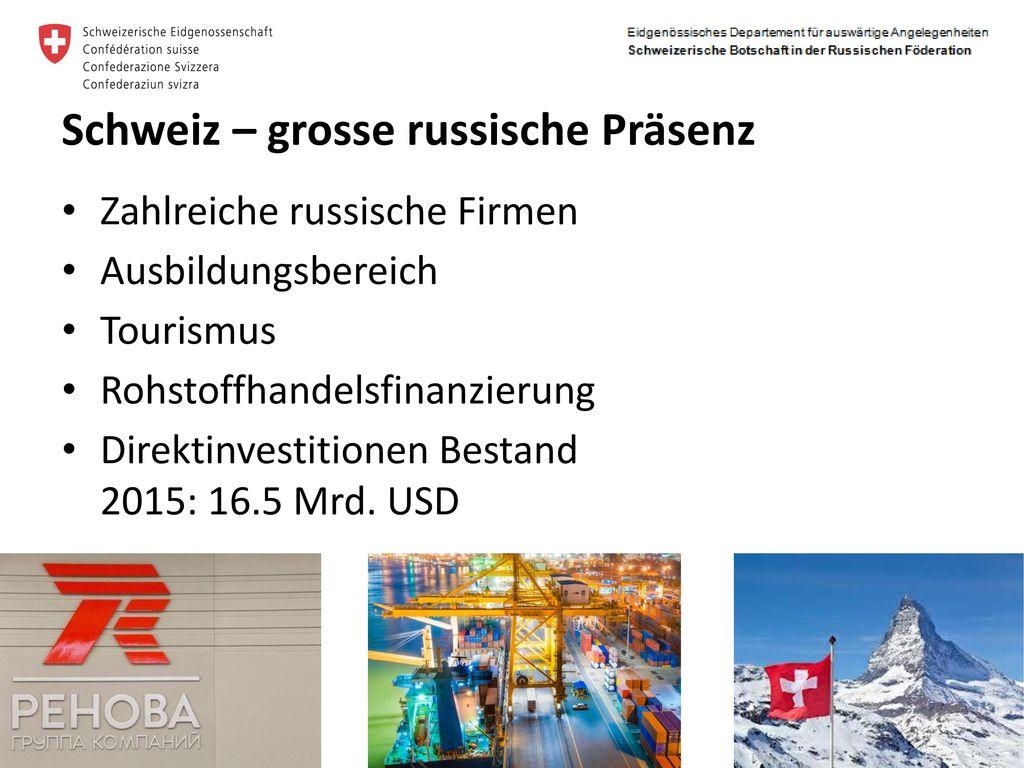Schweiz – grosse russische Präsenz