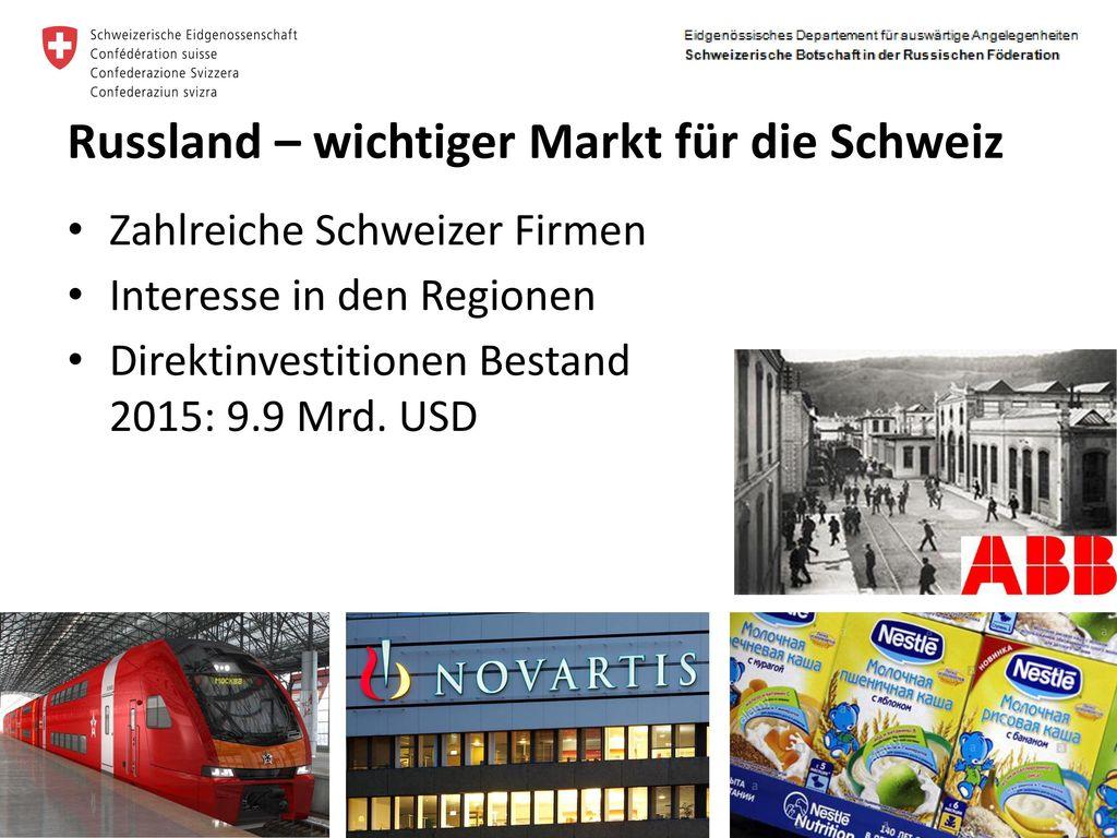 Russland – wichtiger Markt für die Schweiz