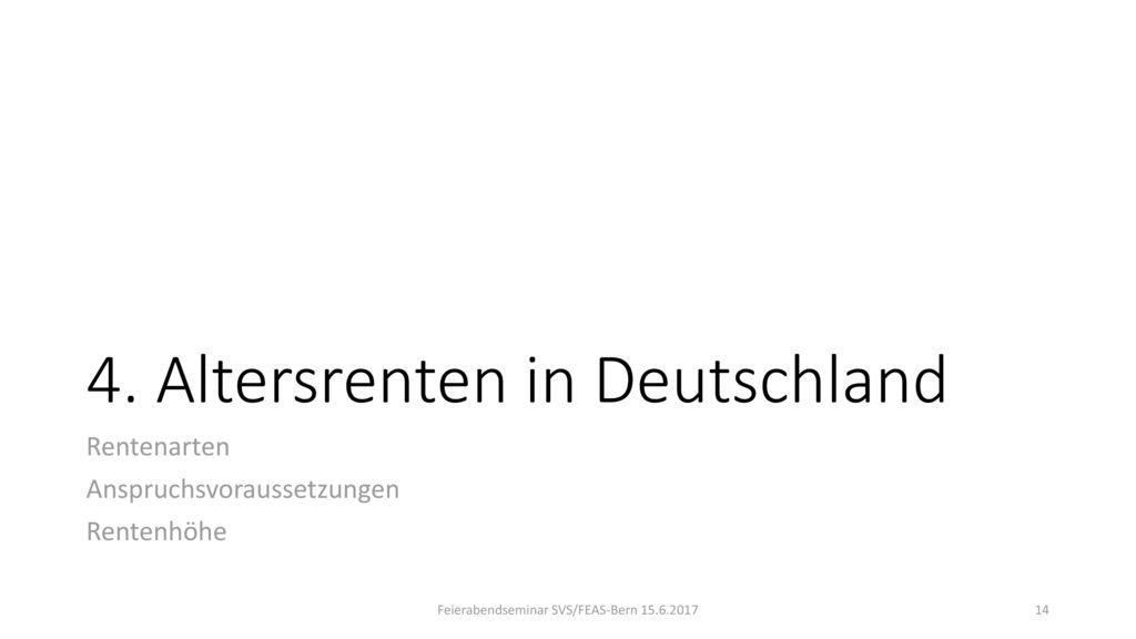 4. Altersrenten in Deutschland