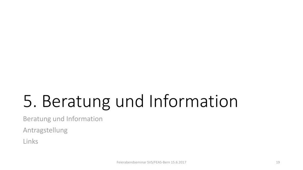 5. Beratung und Information