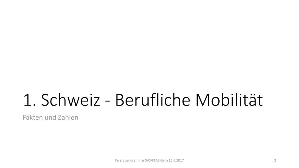 1. Schweiz - Berufliche Mobilität