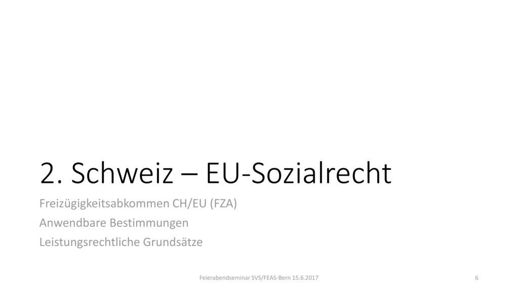 2. Schweiz – EU-Sozialrecht