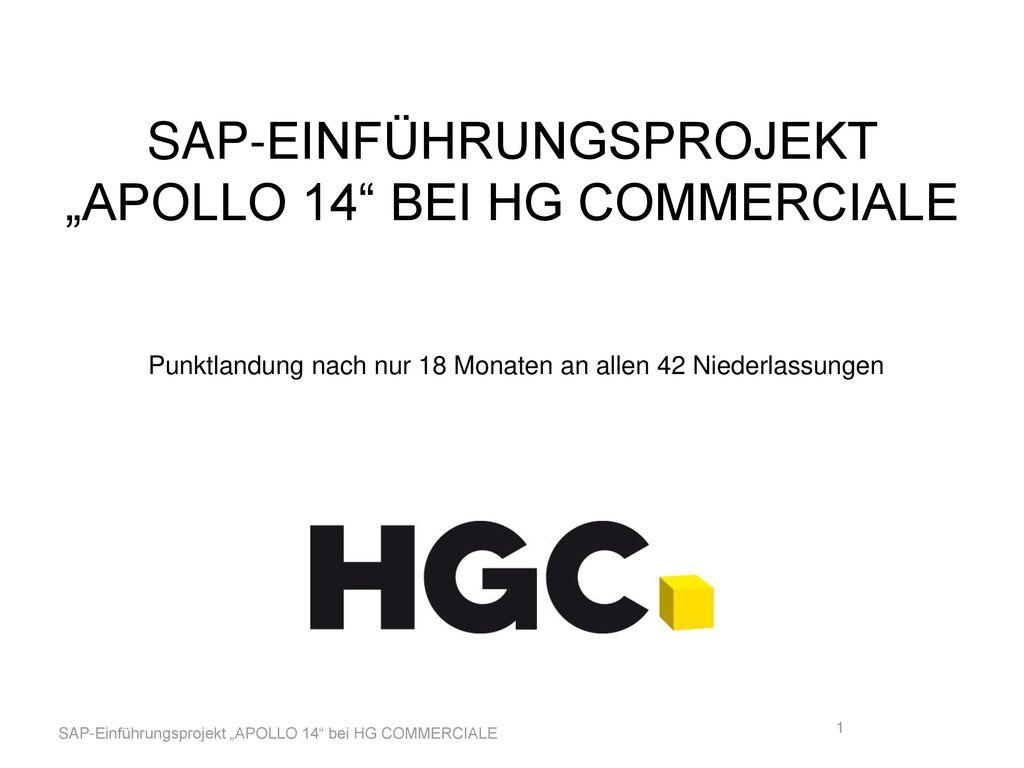 """SAP-Einführungsprojekt """"APOLLO 14 bei HG COMMERCIALE"""