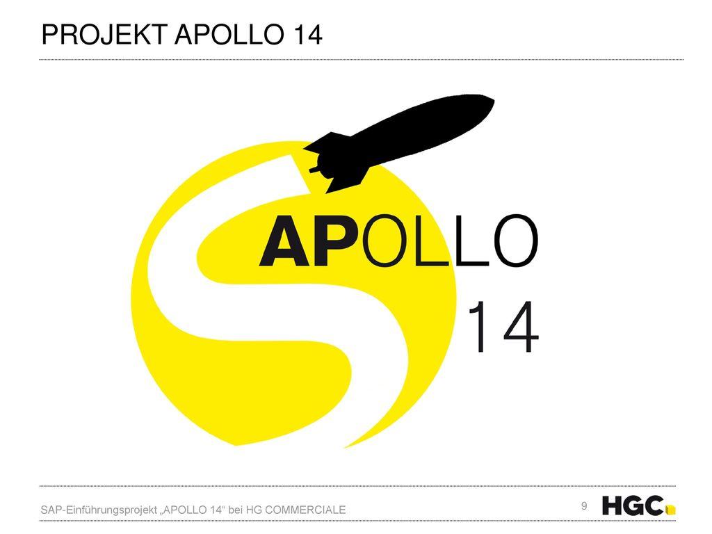 """Projekt Apollo 14 SAP-Einführungsprojekt """"APOLLO 14 bei HG COMMERCIALE"""