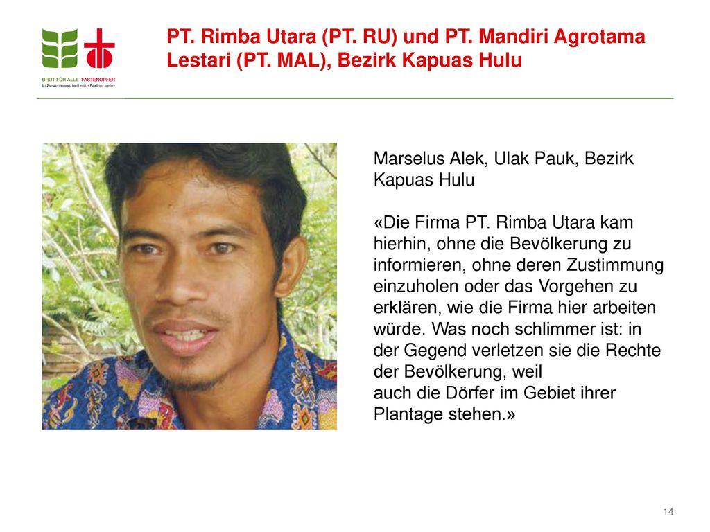 PT. Rimba Utara (PT. RU) und PT. Mandiri Agrotama