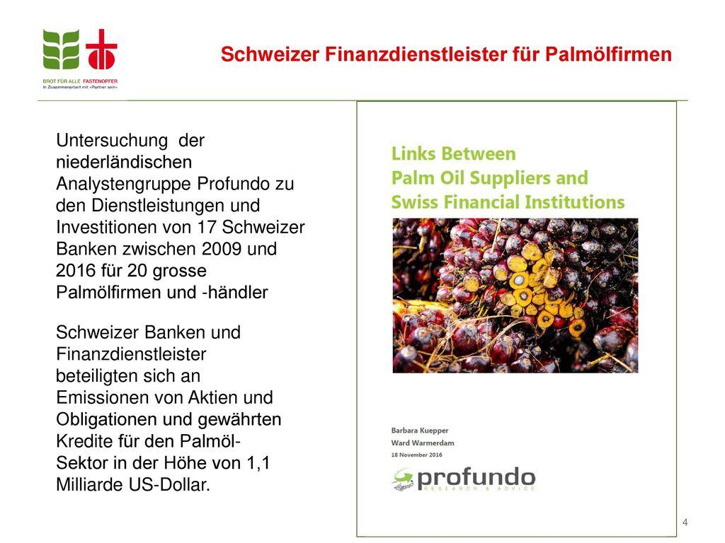 Schweizer Finanzdienstleister für Palmölfirmen