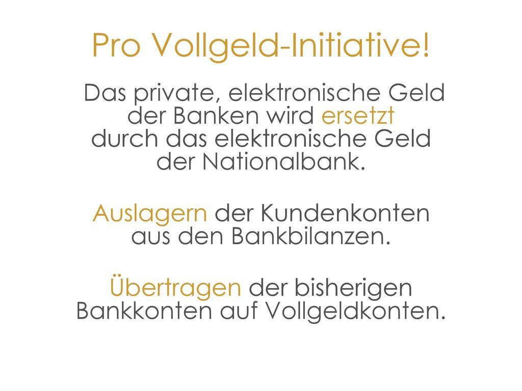 Pro Vollgeld-Initiative!