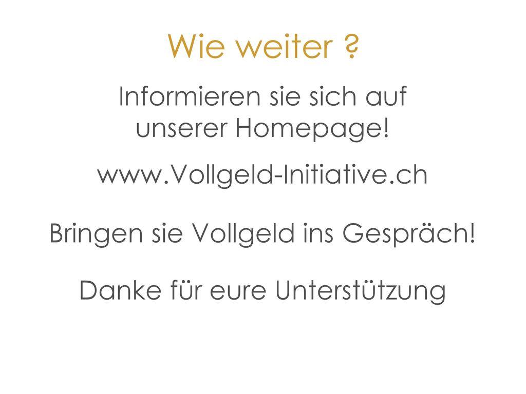 Wie weiter Informieren sie sich auf unserer Homepage!