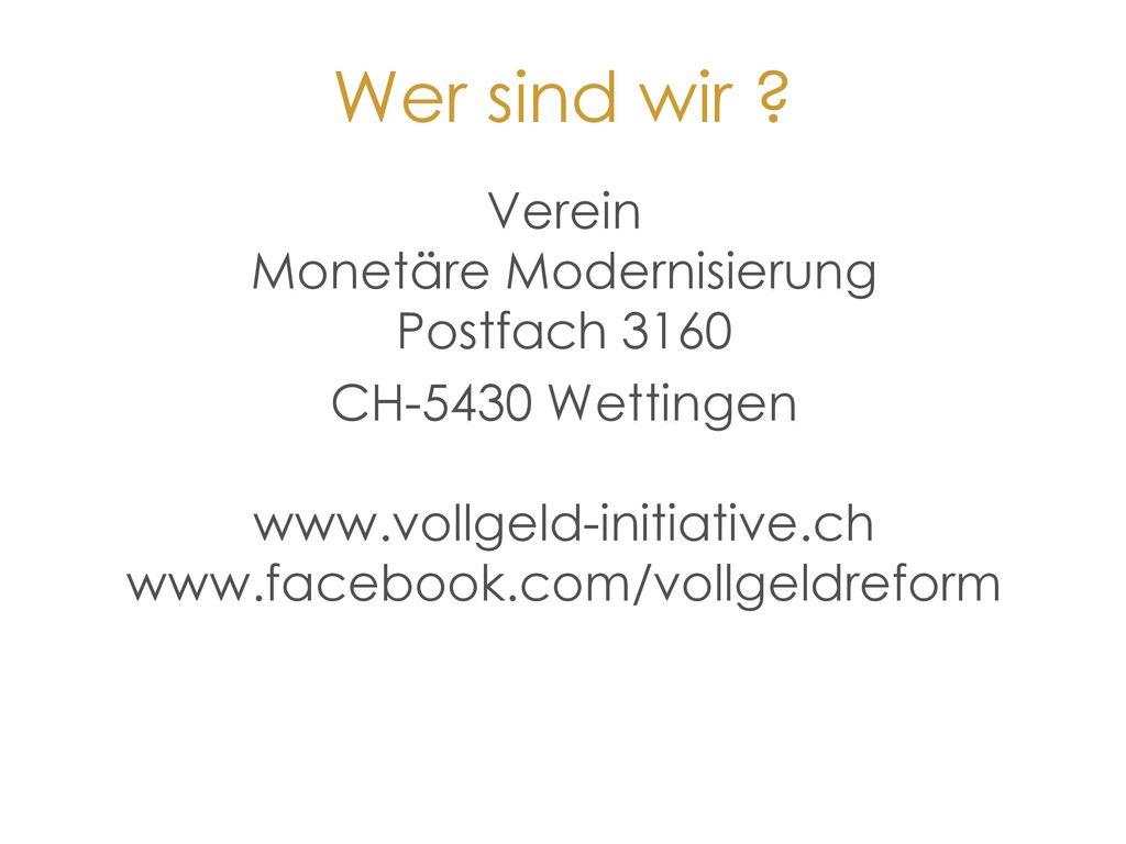 Verein Monetäre Modernisierung Postfach 3160