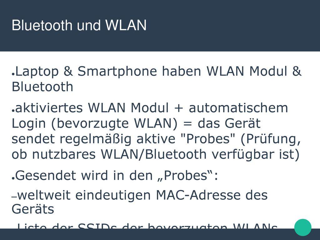 Bluetooth und WLAN Laptop & Smartphone haben WLAN Modul & Bluetooth