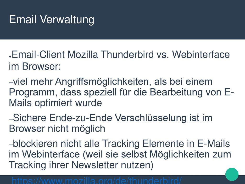 Email Verwaltung Email-Client Mozilla Thunderbird vs. Webinterface im Browser: