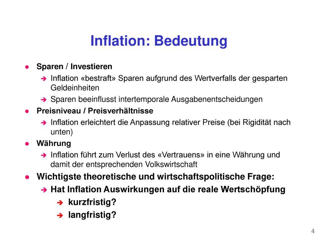 Inflation: Bedeutung Sparen / Investieren. Inflation «bestraft» Sparen aufgrund des Wertverfalls der gesparten Geldeinheiten.