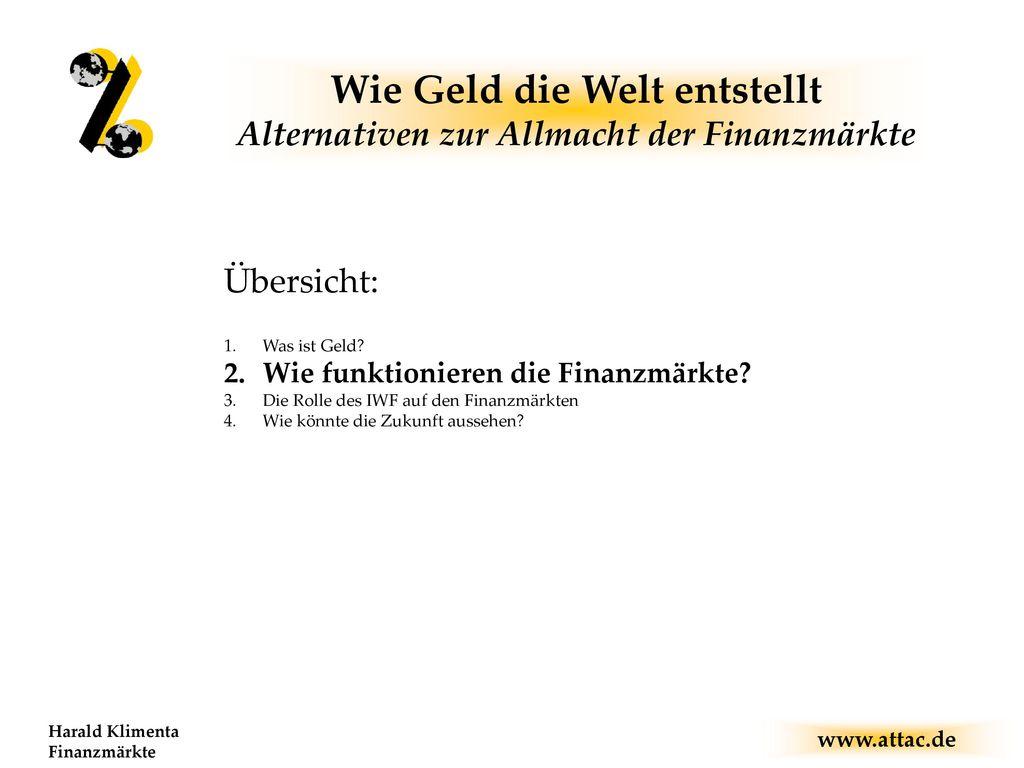 Wie Geld die Welt entstellt Alternativen zur Allmacht der Finanzmärkte