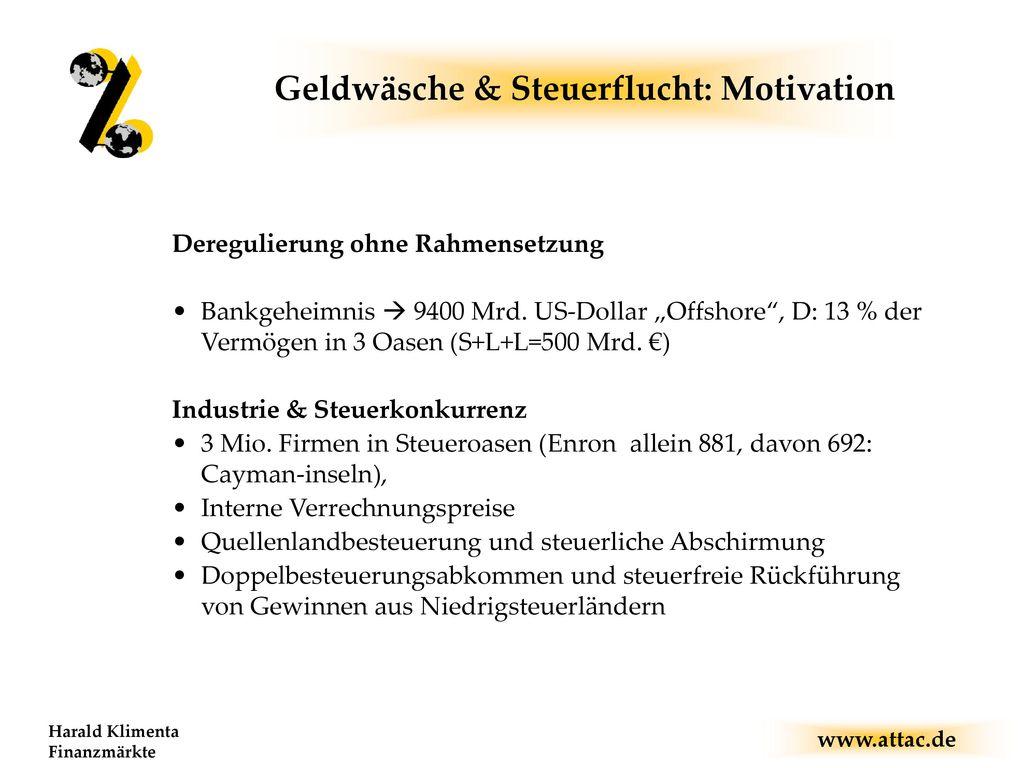 Geldwäsche & Steuerflucht: Motivation