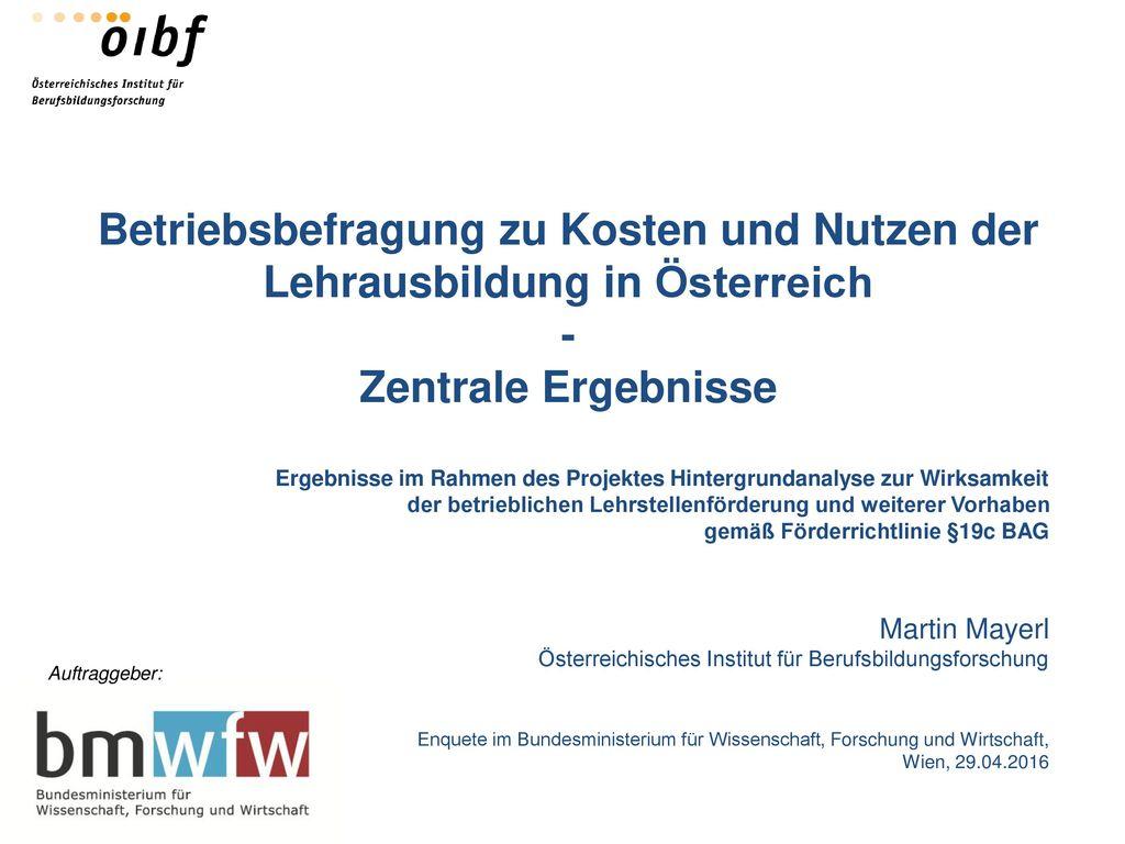 Betriebsbefragung zu Kosten und Nutzen der Lehrausbildung in Österreich