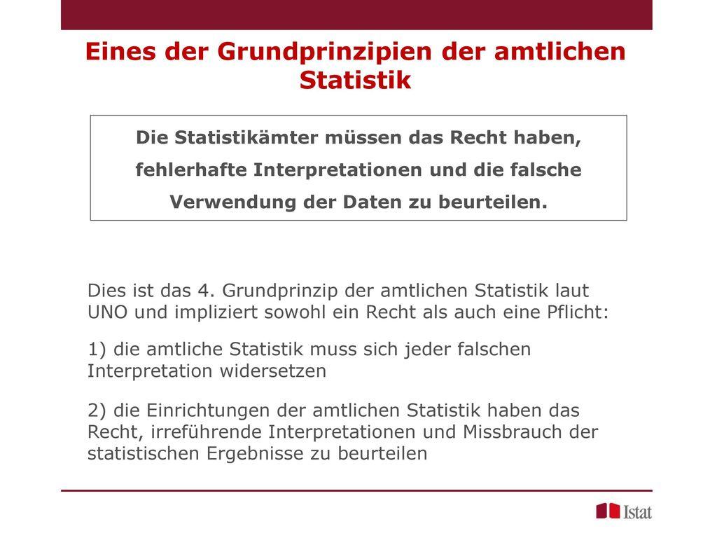 Eines der Grundprinzipien der amtlichen Statistik