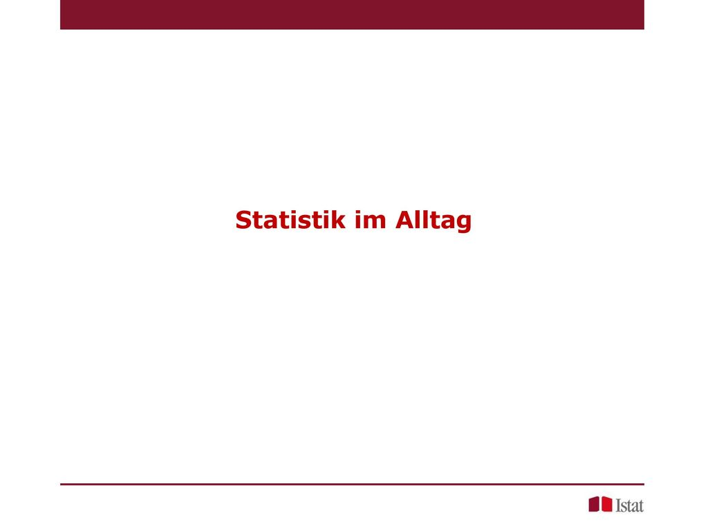 Statistik im Alltag
