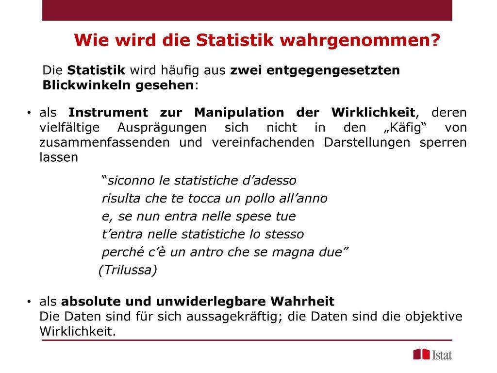 Wie wird die Statistik wahrgenommen