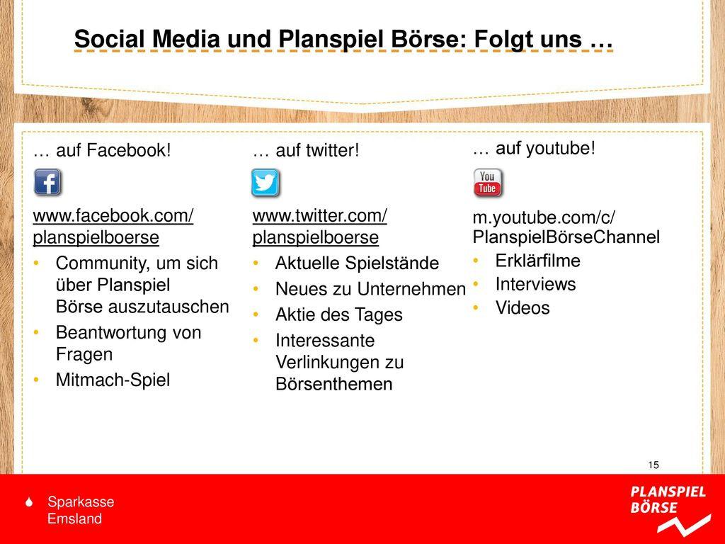 Social Media und Planspiel Börse: Folgt uns …