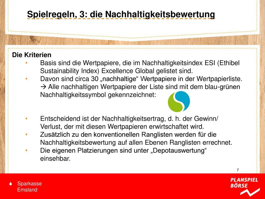 Spielregeln, 3: die Nachhaltigkeitsbewertung