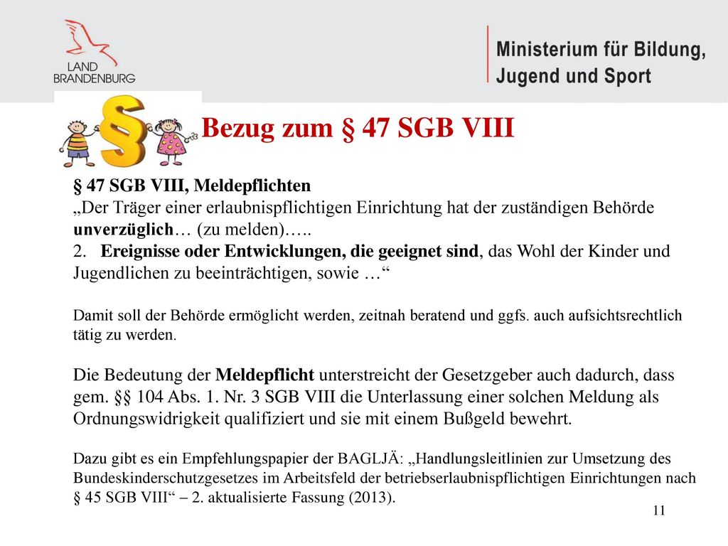 Bezug zum § 47 SGB VIII