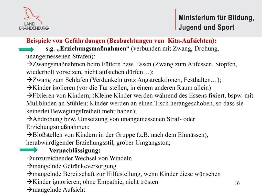 Beispiele von Gefährdungen (Beobachtungen von Kita-Aufsichten):