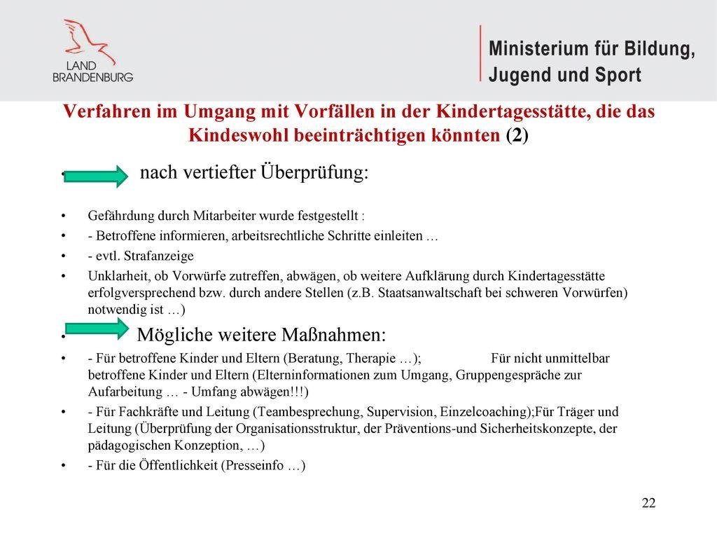 Verfahren im Umgang mit Vorfällen in der Kindertagesstätte, die das Kindeswohl beeinträchtigen könnten (2)